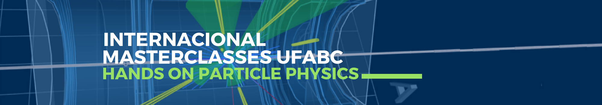 International Masterclasses UFABC – Hands on Particle Physics
